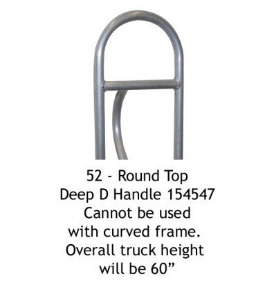 Wesco 52 Round Top Deep D Handle for Straight Frame only