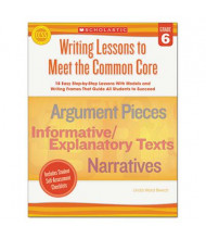 Scholastic Writing Lessons To Meet the Common Core Grade 6 Book, 64 Pages